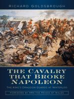 Cavalry that Broke Napoleon