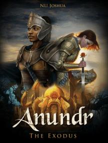Anundr: The Exodus
