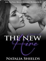 The New Hire, Book 2 (Alpha Billionaire Romance Series)