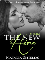 The New Hire, Book 5 (Alpha Billionaire Romance Series)