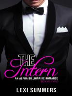 The Intern, Book 2 (Alpha Billionaire Romance Series)