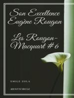 Son Excellence Eugène Rougon Les Rougon-Macquart #6