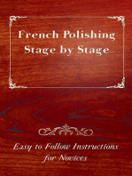 French Polishing Stage by Stage - Easy to Follow Instructions for Novices