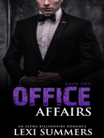 Office Affairs, Book 2 (Alpha Billionaire Romance Series)
