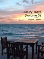 Luxury Travel (Volume 3)