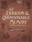 Of Dubious and Questionable Memory Free download PDF and Read online