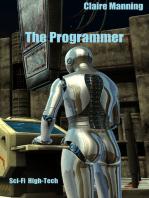 The Programmer High-Tech Sci-Fi