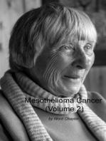 Mesothelioma Cancer (Volume 2)