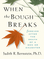 When the Bough Breaks: Forever After the Death of a Son or Daughter