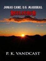 Beelzebub: Jonas Cane, U.S. Marshal, #2