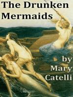The Drunken Mermaids