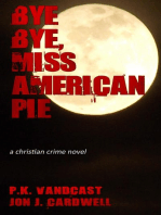 Bye Bye, Miss American Pie