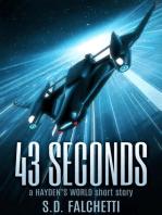 43 Seconds