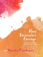 How Treasures Emerge