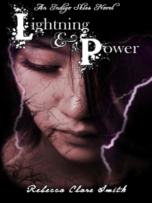 Lightning & Power: Indigo Skies, #3
