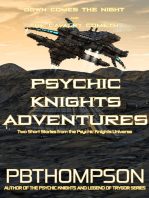Psychic Knights Adventures (Down Comes The Night and The Cavalry Cometh)