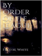 By Order of the League