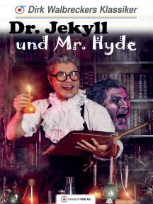 Dr. Jekyll und Mr. Hyde: Walbreckers Klassiker