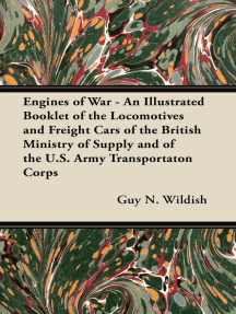 Engines of War - An Illustrated Booklet of the Locomotives and Freight Cars of the British Ministry of Supply and of the U.S. Army Transportaton Corps