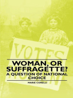 Woman, Or Suffragette? - A Question of National Choice
