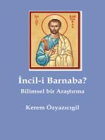 İncil-i Barnaba? Bilimsel bir Araştırma