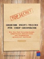Geheime Profi-Tricks für Chef-Gespräche