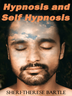 Hypnosis and Self Hypnosis