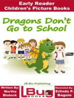 Dragons Don't Go to School