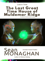 The Last Great Time House of Muldemar Ridge