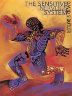 The Sensitive Nervous System