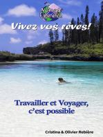 Vivez vos reves !: Cessez de rêver: de la naissance à la réalisation d'un rêve