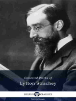 Delphi Collected Works of Lytton Strachey (Illustrated)