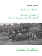 """Landser an der Ostfront - """"Vorwärts Grenadiere!"""" - Division Großdeutschland im Angriff"""