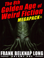 The 8th Golden Age of Weird Fiction MEGAPACK®