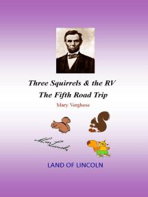 Three Squirrels and the RV - The Fifth Road Trip (Illinois)