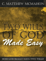 The Two Wills of God Made Easy