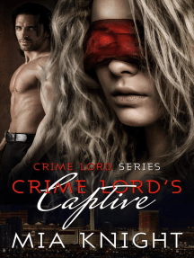 Crime Lord's Captive: Crime Lord Series, #1