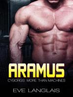 Aramus: Cyborgs: More Than Machines, #4