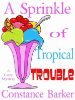 A Sprinkle of Tropical Trouble