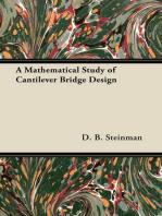 A Mathematical Study of Cantilever Bridge Design