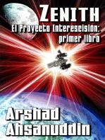 Zenith: El Proyecto Interescisión