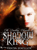 Shadow King, The Darkling Chronicles #5
