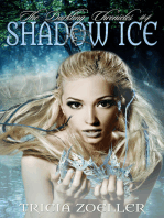 Shadow Ice, The Darkling Chronicles #4