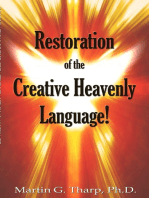 Restoration of the Creative Heavenly Language!