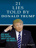 21 Lies Told By Donald Trump And What They Reveal About His Vision For America