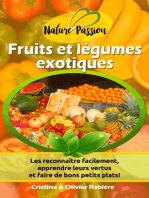 Fruits et légumes exotiques