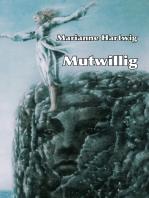 Mutwillig
