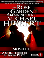 Mosh Pit (The Rose Garden Arena Incident Book 1)