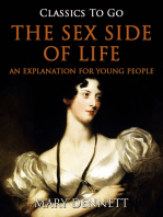 The Sex Side of Life / An Explanation for Young People