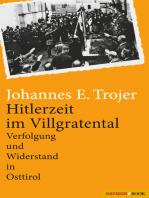 Hitlerzeit im Villgratental